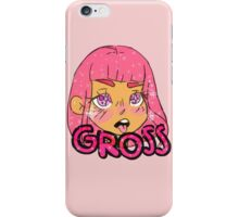 GROSS! iPhone Case/Skin