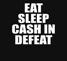Eat Sleep Cash In Repeat (Simple) Unisex T-Shirt