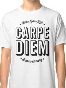 Carpe Diem. Classic T-Shirt