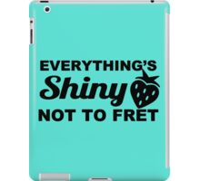 Everything's Shiny, Cap'n! iPad Case/Skin