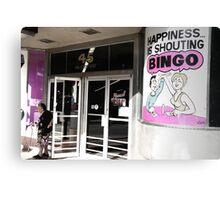 happiness is shouting bingo Canvas Print