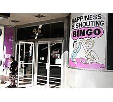 happiness is shouting bingo Photographic Print