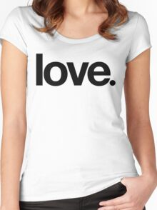 love.  Women's Fitted Scoop T-Shirt