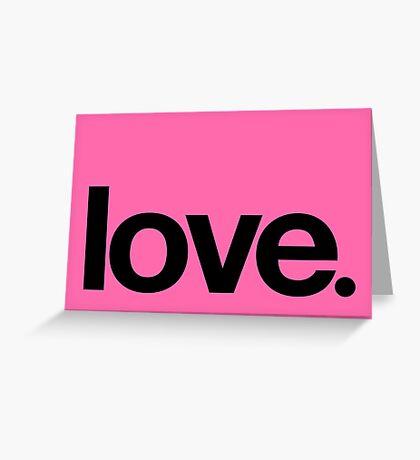 love.  Greeting Card