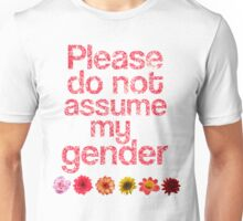 Do Not Assume My Gender -PINK Unisex T-Shirt