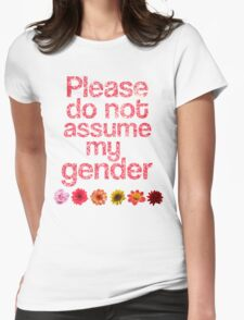 Do Not Assume My Gender -PINK Womens Fitted T-Shirt