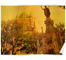 Chateau Frontenac, Quebec City   & Statue    Poster