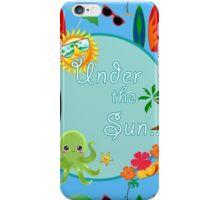 Under the Sun iPhone Case/Skin