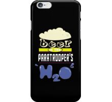 """""""Beer is the Paratrooper's H20"""" Collection #43165 iPhone Case/Skin"""