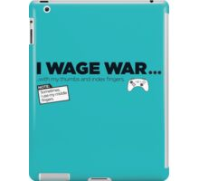 I Wage War! iPad Case/Skin