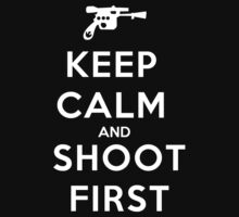 Keep Calm And Shoot first - T-shirts & Hoodies by anjaneyaarts