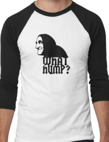 What Hump? Men's Baseball ¾ T-Shirt