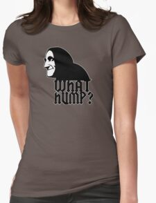 What Hump? Womens Fitted T-Shirt
