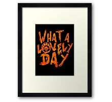What a Lovely Day - Max Framed Print