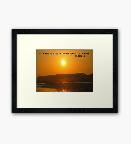 Genesis 1:1 In the beginning God created the heaven and the earth. Framed Print