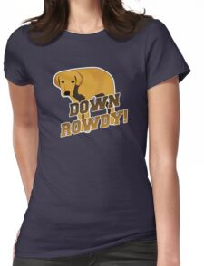 Down Rowdy the Dog Womens Fitted T-Shirt