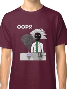 When science goes wrong Classic T-Shirt