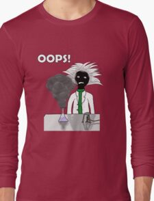 When science goes wrong Long Sleeve T-Shirt