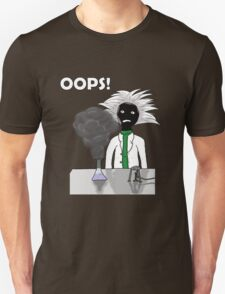When science goes wrong T-Shirt