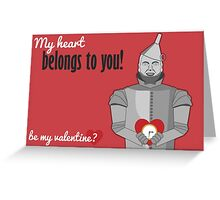 Tin Man - Wizard of Oz Valentine Greeting Card