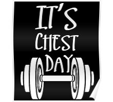 it's chest day Poster