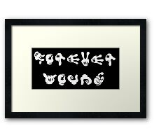 Forever Young  Framed Print