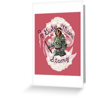 Girly Means Strong, (red variants) Greeting Card