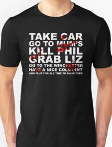 Go to the Winchester and wait for all this to Blow Over Unisex T-Shirt
