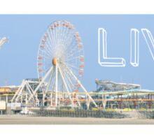 Live - Ride the rides Sticker
