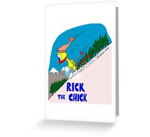 "Rick the chick ""WINTER GAMES"" Greeting Card"