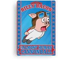 Billy Bacon Canvas Print