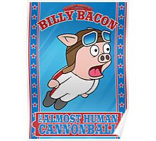 Billy Bacon Poster