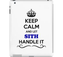 Keep Calm and Let SITH Handle it iPad Case/Skin