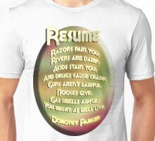 Resume by Dorothy Parker Unisex T-Shirt
