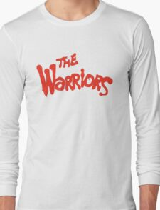 Warriors Come Out to Play  Long Sleeve T-Shirt