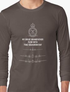 My Great Grandfather flew with 75NZ Squadron RAF Long Sleeve T-Shirt