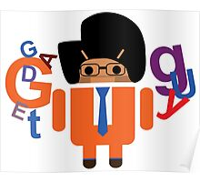 Gadget Guy V Android Poster