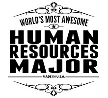 World's Most Awesome Human Resources Major Photographic Print