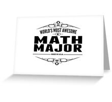 World's Most Awesome Math Major Greeting Card