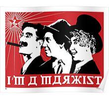 I'm A Marxist Poster