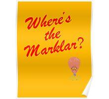 Where's the Marklar? Poster