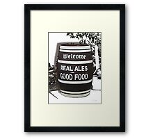 beer barrel real ales good food slogan Framed Print