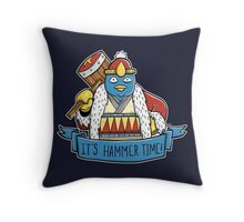 It's Hammer Time! Throw Pillow