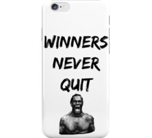 Bodybuilding shirt - Winners never quit iPhone Case/Skin