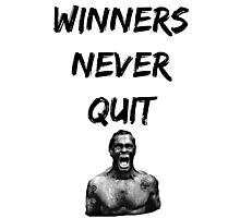 Bodybuilding shirt - Winners never quit Photographic Print