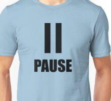 Pause Button Unisex T-Shirt