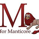 M is for Manticore by Damien Mason
