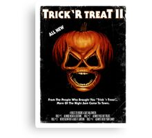 Trick 'r Treat II Poster Canvas Print