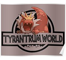 Tyrantrum World Poster