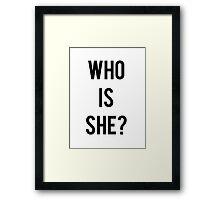 """""""Who is she?"""" popular funny meme Framed Print"""